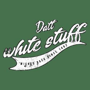 Datt White Stuff